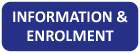 Information and Enrolment button
